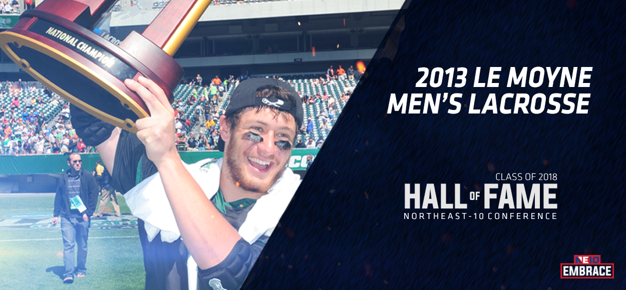 NE10 Hall of Fame Inductee: 2013 Le Moyne Men's Lacrosse