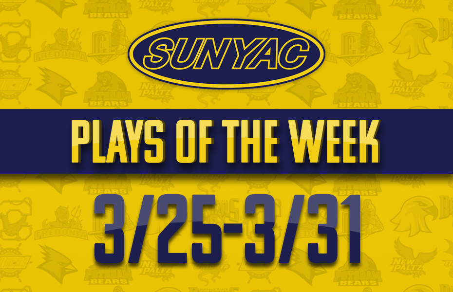 SUNYAC Spring Plays of the Week - Mar. 25-31