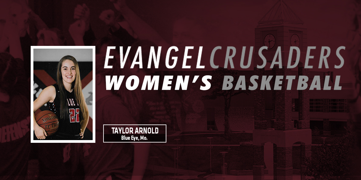Evangel Women's Basketball Adds Taylor Arnold to 2019-20 Class