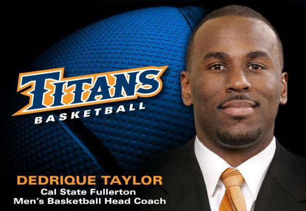 Dedrique Taylor Named Head Men's Basketball Coach at Cal State Fullerton