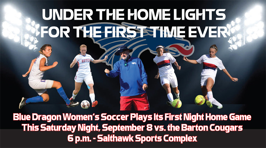 Blue Dragon Soccer plays its first night home game in program history as Hutchinson plays Barton at 6 p.m. on Saturday at the Salthawk Sports Complex)