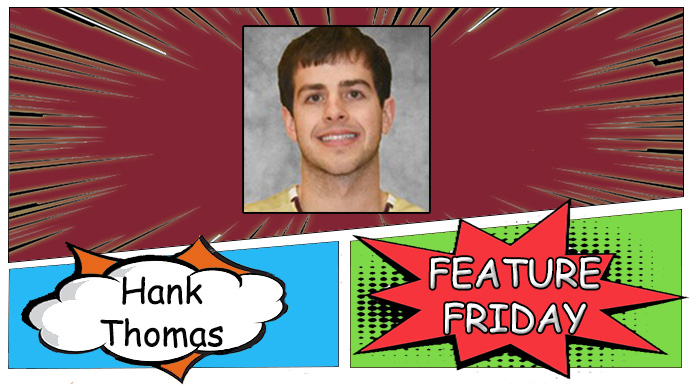 Feature Friday with Hank Thomas