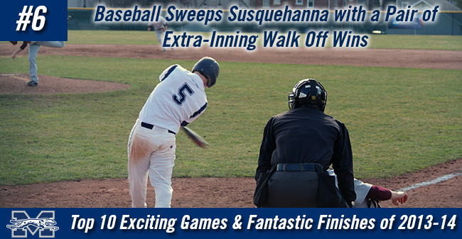 Top 10 Exciting Games of 2013-14 - #6 Baseball Sweeps Susquehanna in Two Extra-Inning Walk Offs