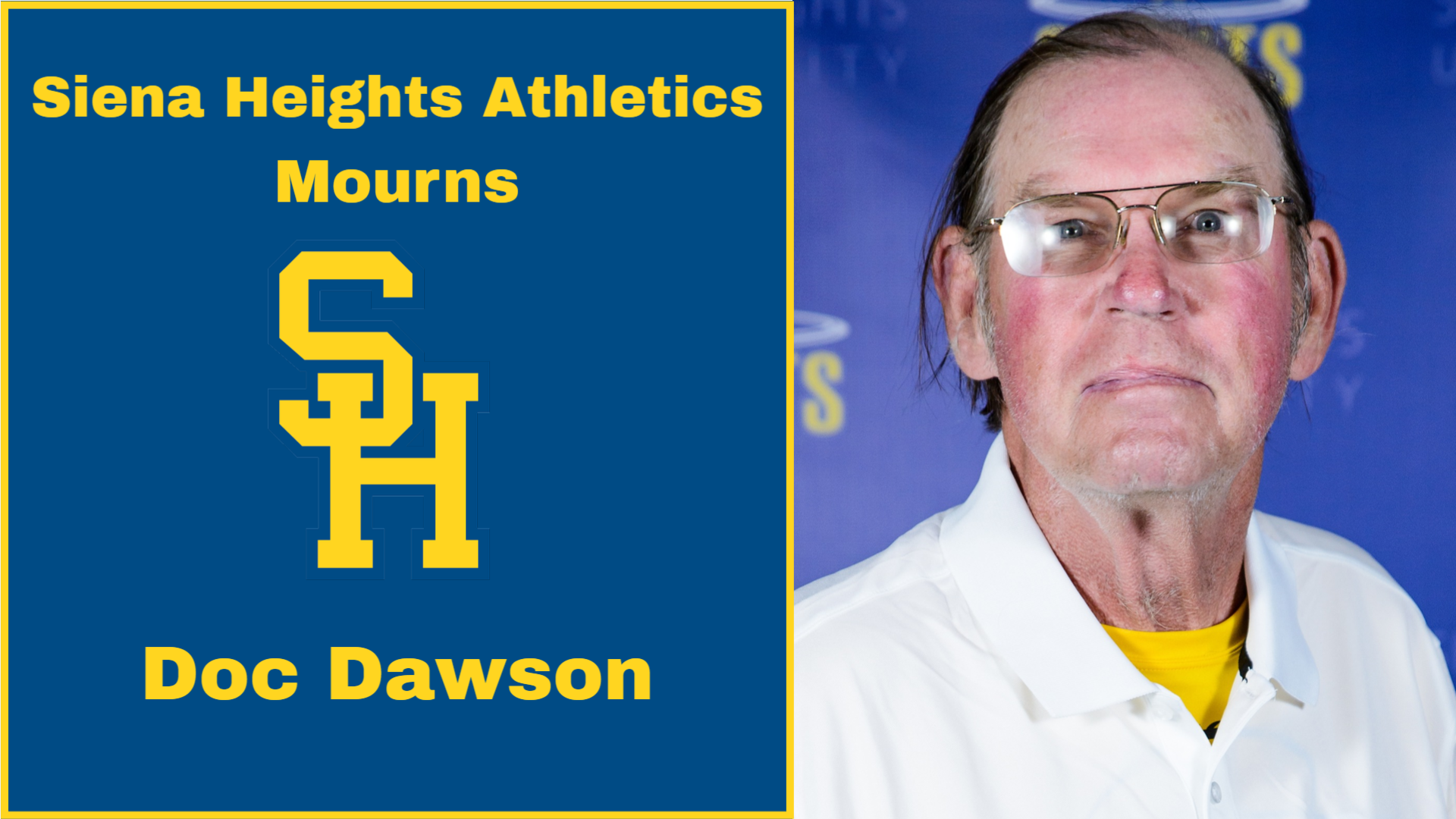Siena Heights Athletics Mourns the Passing of Volunteer Coach and Benefactor Dr. Michael Dawson