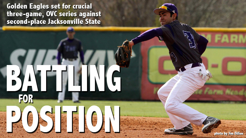 Golden Eagles face Jacksonville State in crucial OVC series in Cookeville