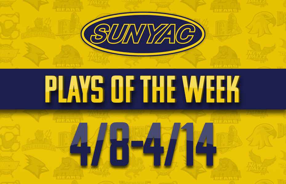 SUNYAC Spring Plays of the Week  April 8-14