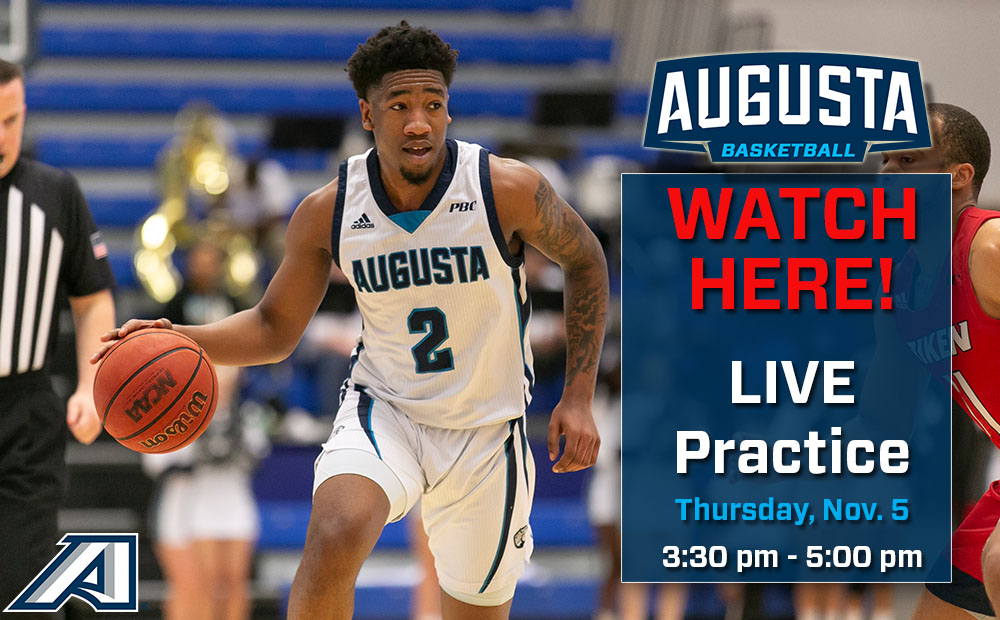 Augusta Men's Basketball Set to Stream Live Practice TODAY Nov. 5th