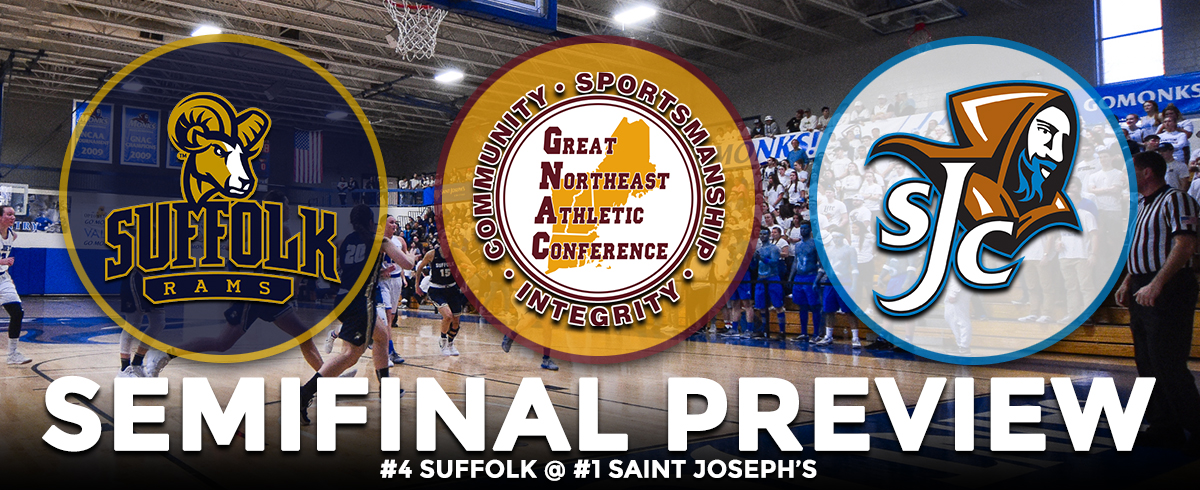 GNAC TOURNAMENT SEMIFINAL PREVIEW: #4 Suffolk @ #1 Saint Joseph's