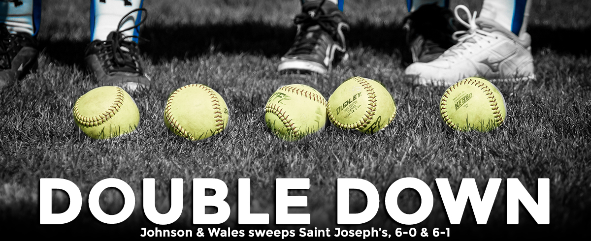Johnson & Wales Sweeps Saint Joseph's, 6-0 & 6-1
