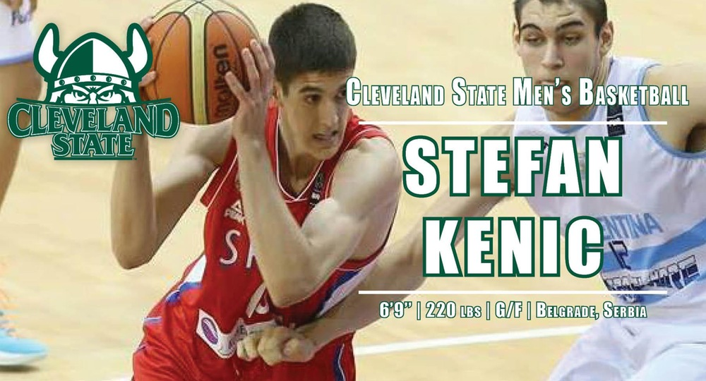 Stefan Kenic Signs to Join Cleveland State Basketball Program