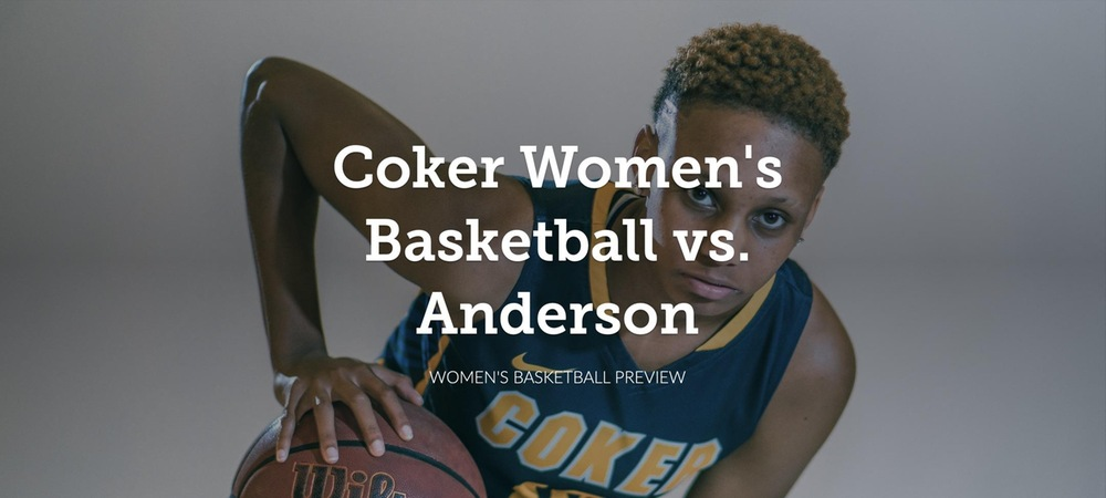 Women's Basketball Tips Off the New Year Against Anderson