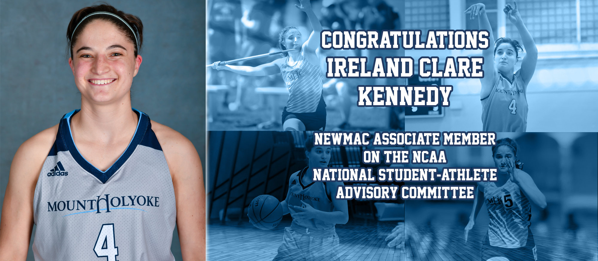 Image promoting Lyons basketball/track & field student-athlete, Ireland Clare Kennedy who was named the Associate Member for the NEWMAC to the National Student-Athlete Advisory Committee