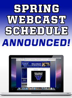 Wellesley Athletics Announces Spring Webcast Schedule