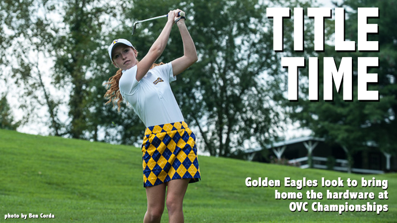 Golden Eagles ready for title hunt at OVC Championships