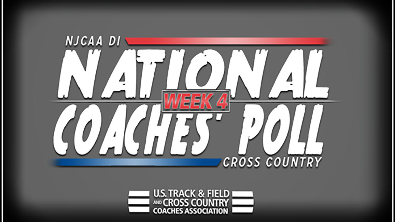 2018 NJCAA DI Cross Country National Coaches' Poll – Week 4