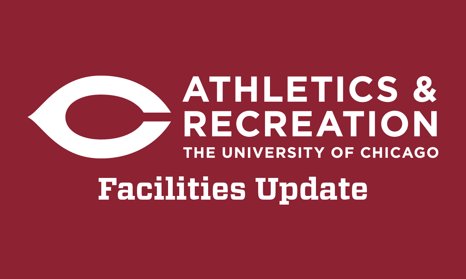 UChicago Recreational Facilities Update