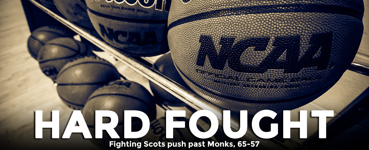 Monks Fall to Fighting Scots, 65-57