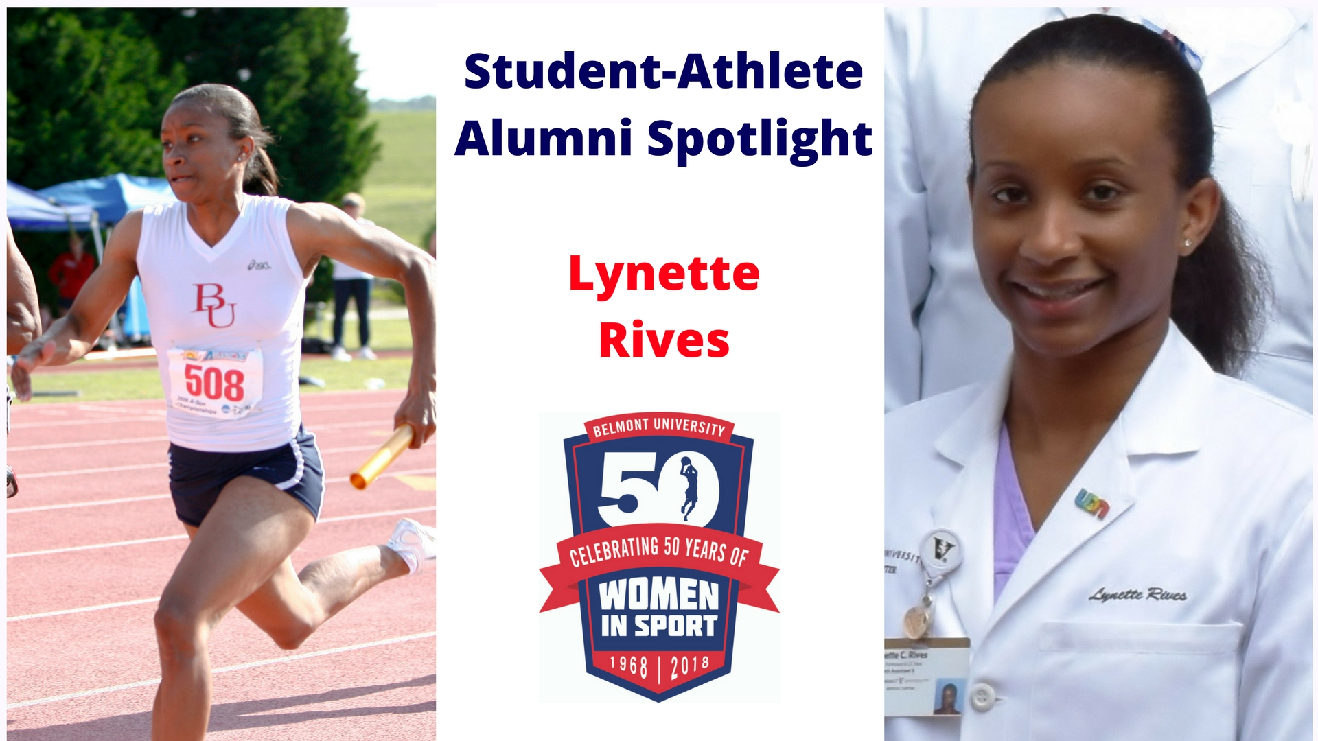 Student-Athlete Alumni Spotlight -- Lynette Rives