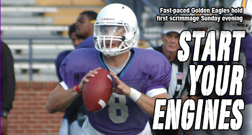 Off to a fast start: Golden Eagles hold first scrimmage Sunday