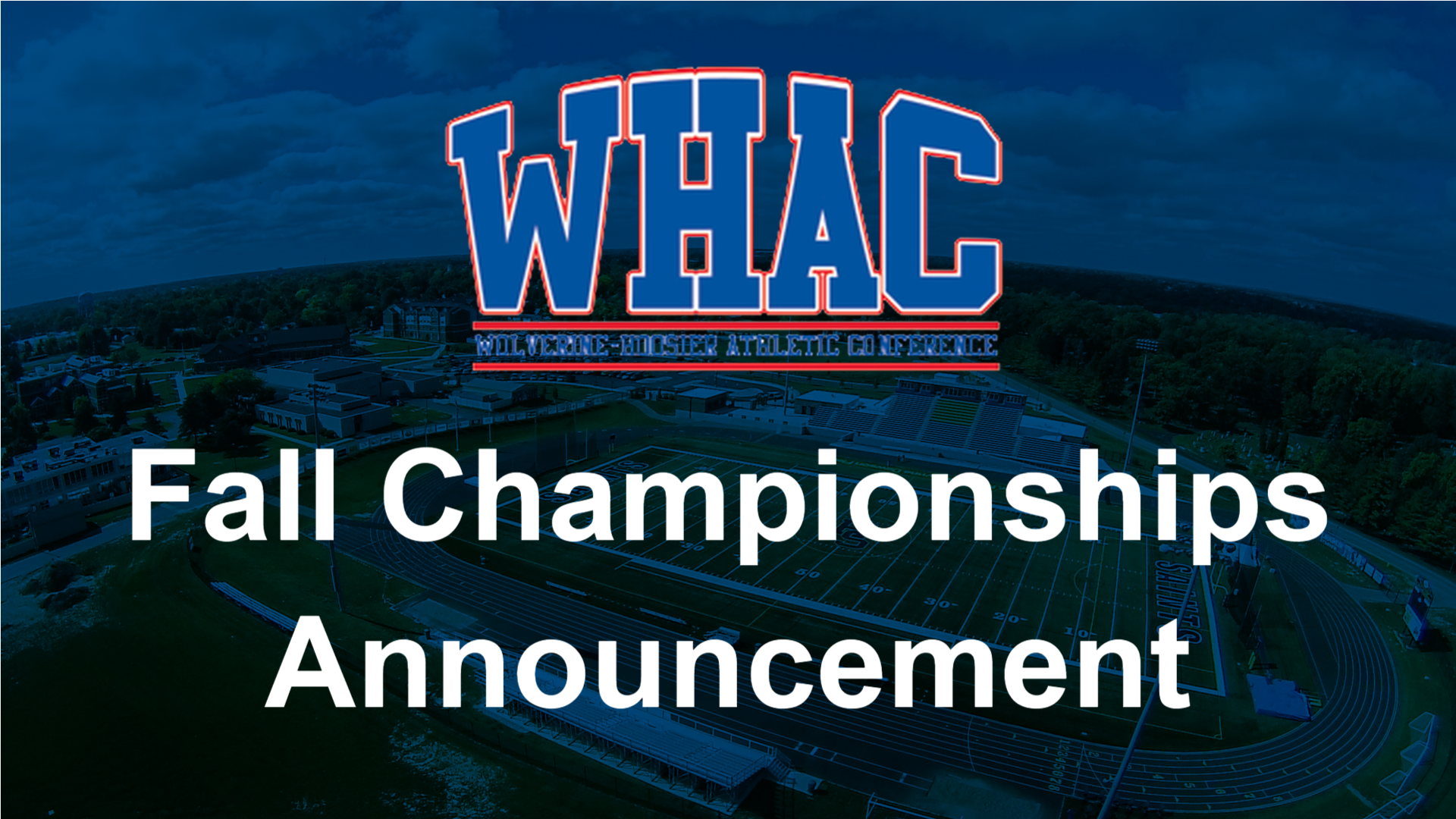 WHAC Presidents Postpone Fall Championships to Spring 2021