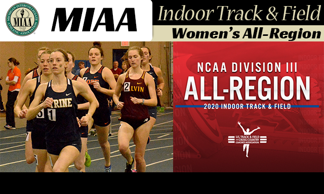 Trine's Bultemeyer highlights the Eleven MIAA Women's Indoor Track & Field Athletes Named USTFCCCA All-Region