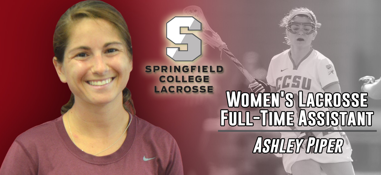Ashley Piper Named Full-Time Women's Lacrosse Assistant Coach at Springfield College