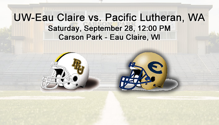Football Preview: UW-Eau Claire vs. No. 10 Pacific Lutheran (Wash.)