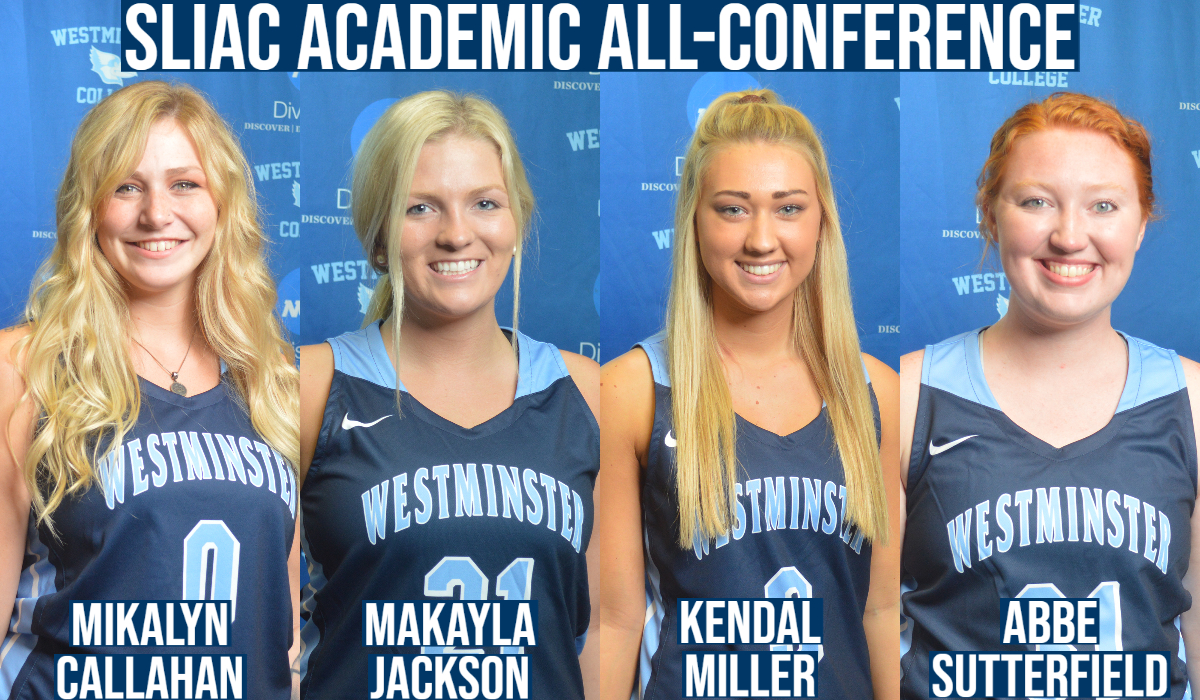 Four Westminster Women's Basketball Players Named to SLIAC Winter All-Academic Team