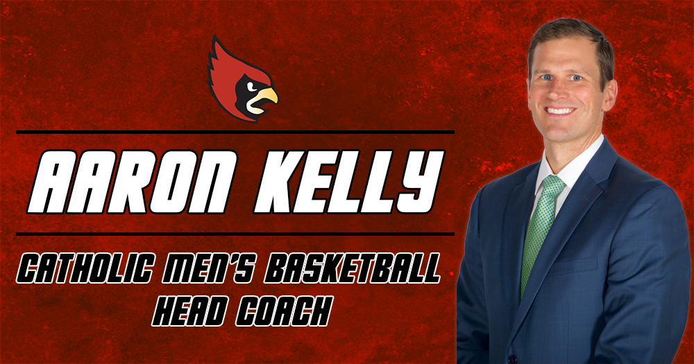 Kelly Named Head Men's Basketball Coach at Catholic