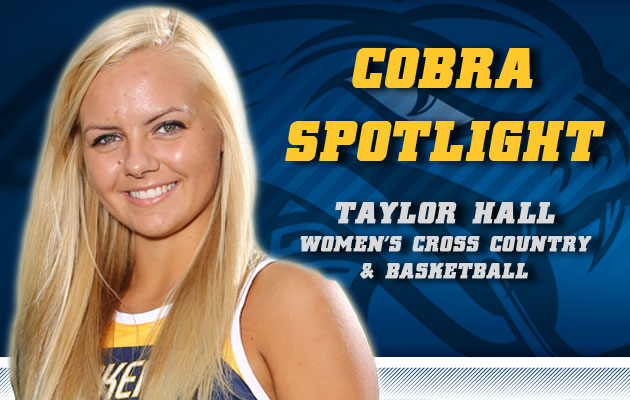 Cobra Spotlight- Taylor Hall, Women's Cross Country & Basketball