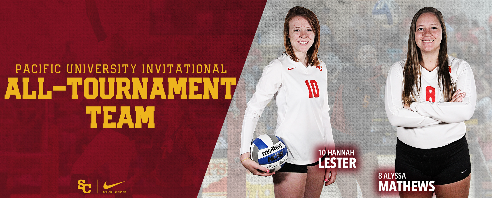 Hannah Lester and Alyssa Mathews were named to the Pacific University Invitational All-Tournament Team.