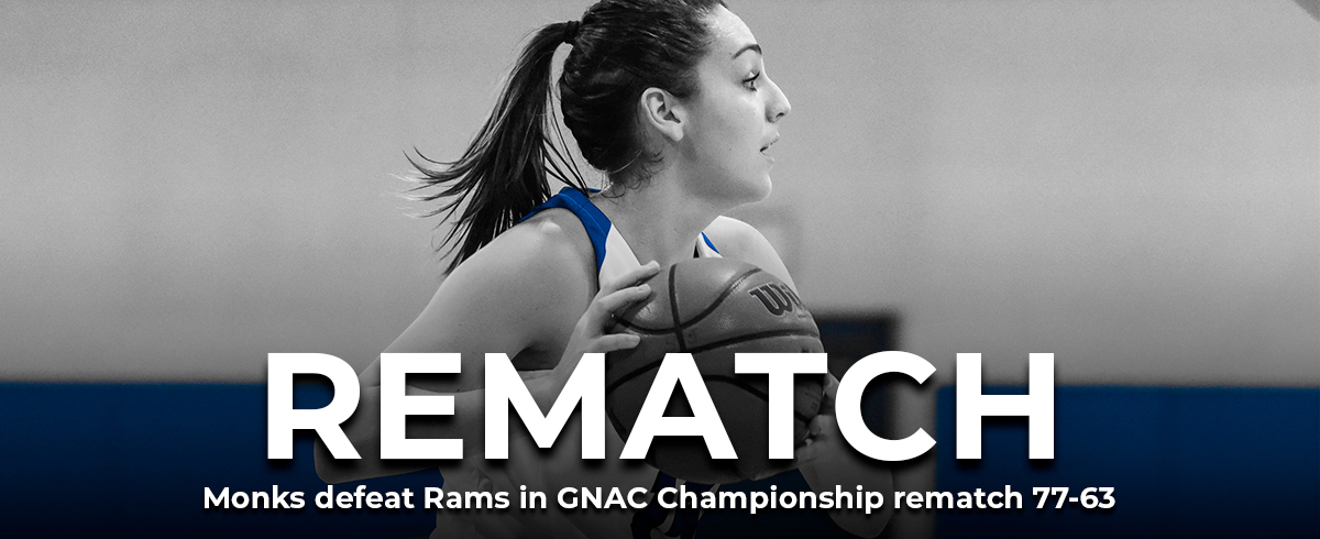Monks Top Rams in GNAC Championship Rematch, 77-63