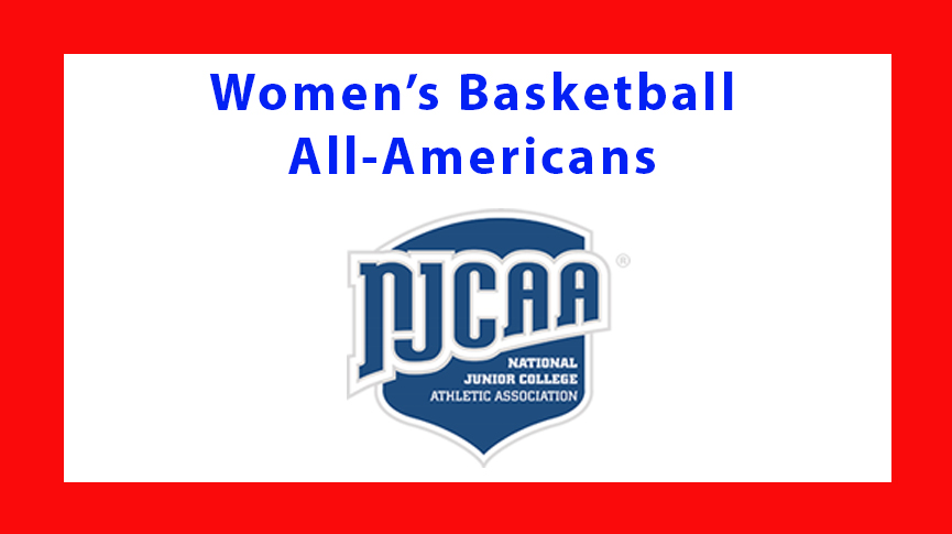 Five from ACCAC chosen NJCAA Women's Basketball All-Americans