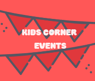 Kids Corner events