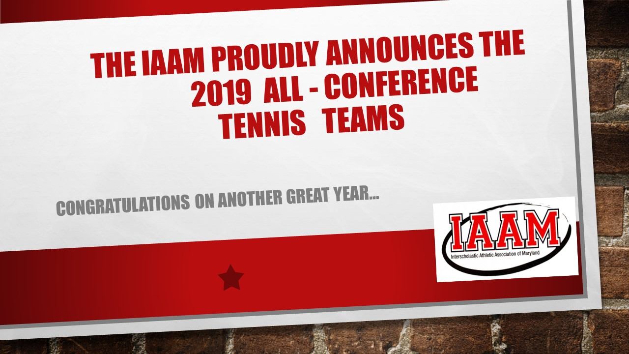 The IAAM Proudly Announces its 2019 All Conference Tennis Teams