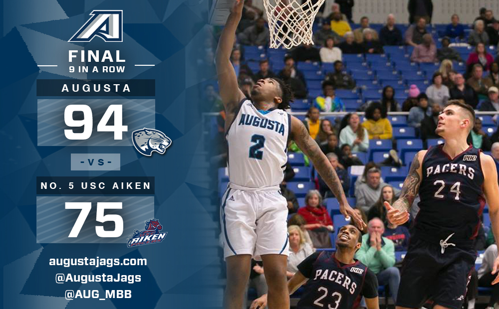 Augusta Knocks Off No. 5 USC Aiken, 94-75, For Ninth Straight Win