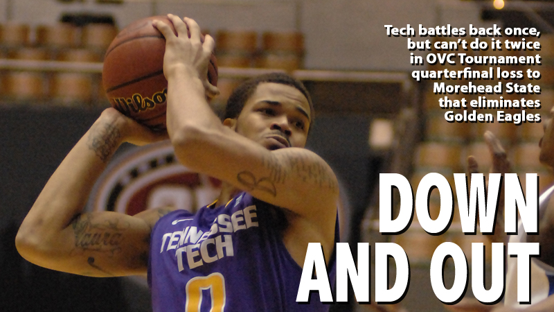 Tech falls to Morehead State in OVC Tournament quarterfinal contest