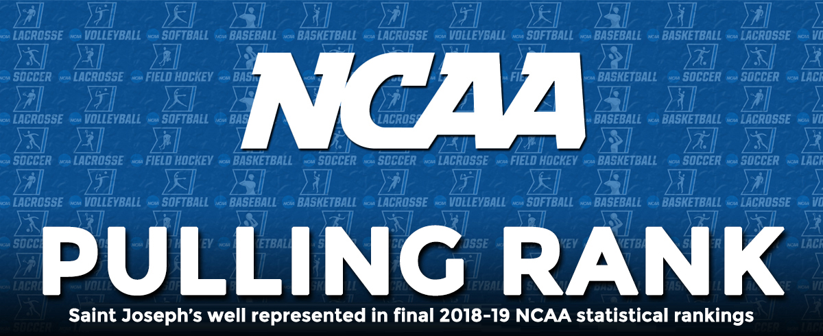 Saint Joseph's Teams & Athletes Abound in Final 2018-19 NCAA Statistical Rankings