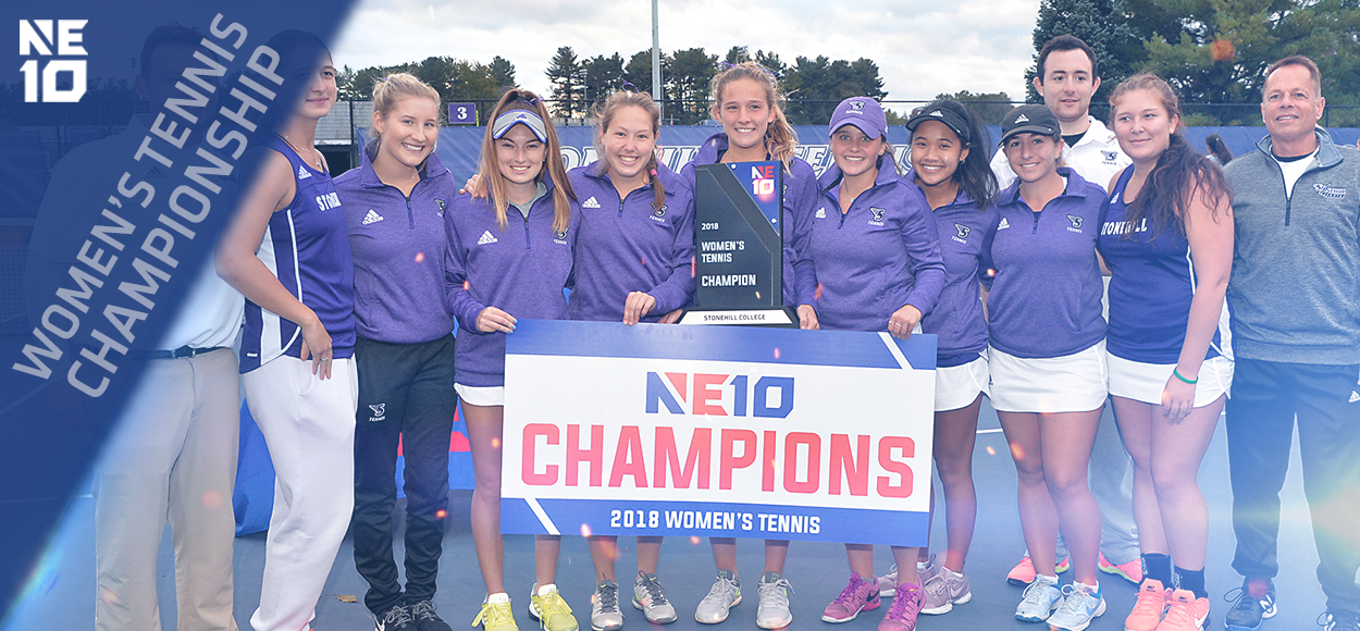 Embrace the Championship: Stonehill Claims 2018 NE10 Women's Tennis Title