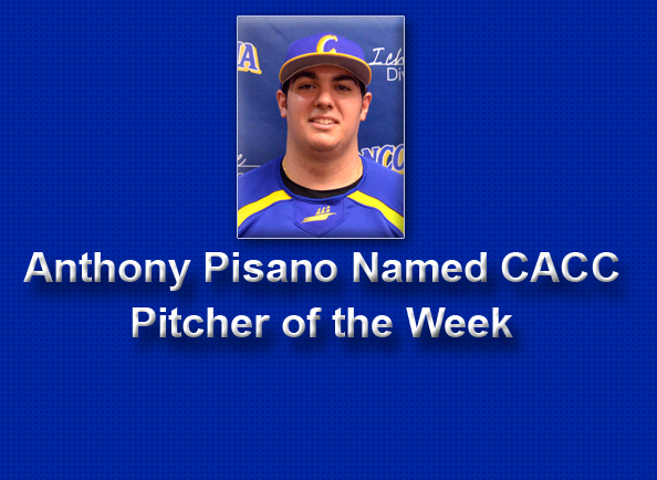 Anthony Pisano Named CACC Pitcher of the Week in Baseball