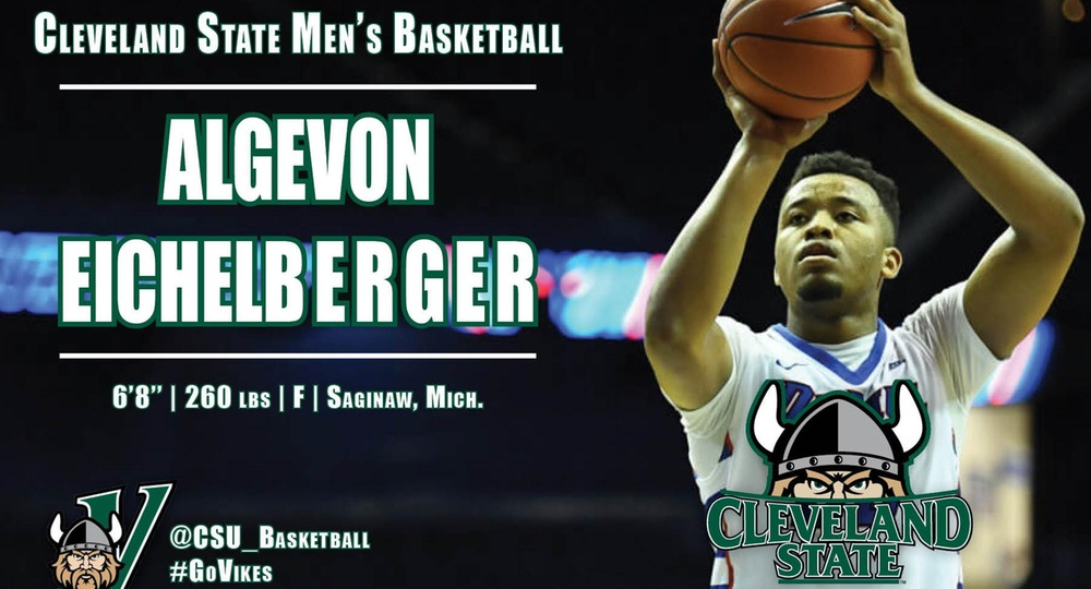 Algevon Eichelberger Joins Cleveland State Basketball Program