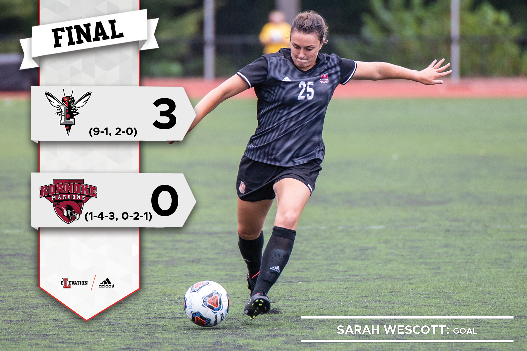 Sarah Wescott kicks a soccer ball. Graphic showing 3-0 final score and Lynchburg and Roanoke logos.