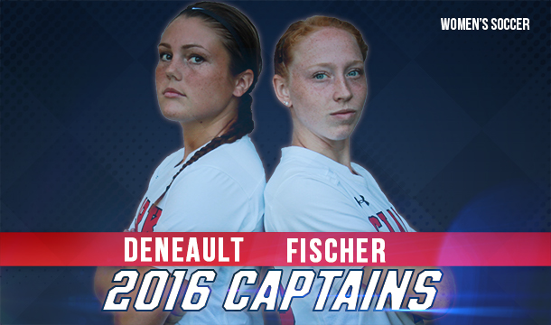 Deneault, Fischer Named Women's Soccer Captains