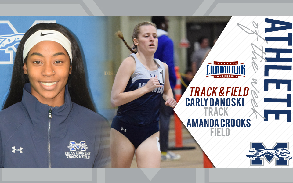 Amanda Crooks and Carly Danoski honored as Landmark Conference Women's Track and Field Athletes of the Week.