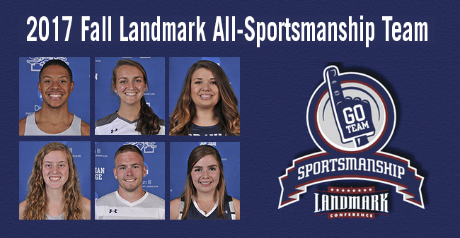 Justin Beasley-Turner '20, Maria Manz '18, Emily Duddy '19, Carly Danoski '20, Brandon Percy '18 and Ashton Galasso '18 named to the 2017 Landmark Conference Fall All-Sportsmanship Team.