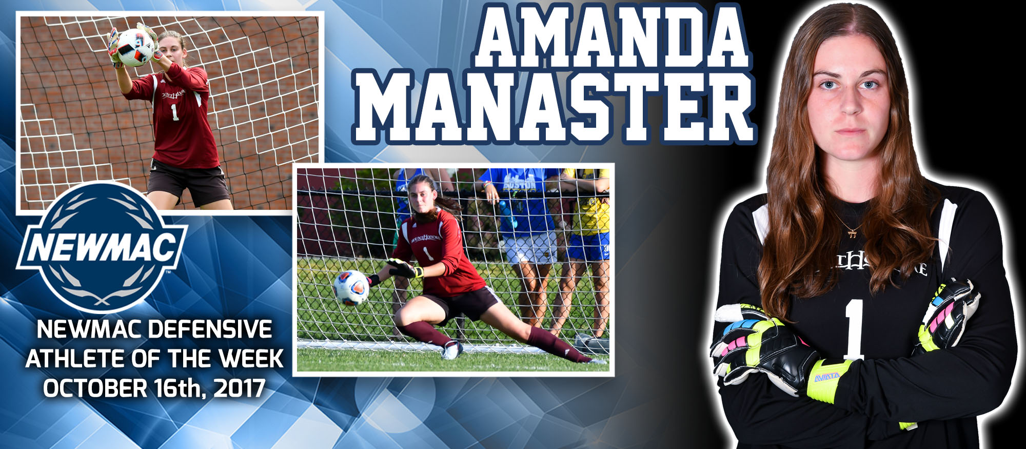 Image featuring Lyons soccer goalie Amanda Manaster, who was named the NEWMAC co-Defensive Athlete of the Week on October 16