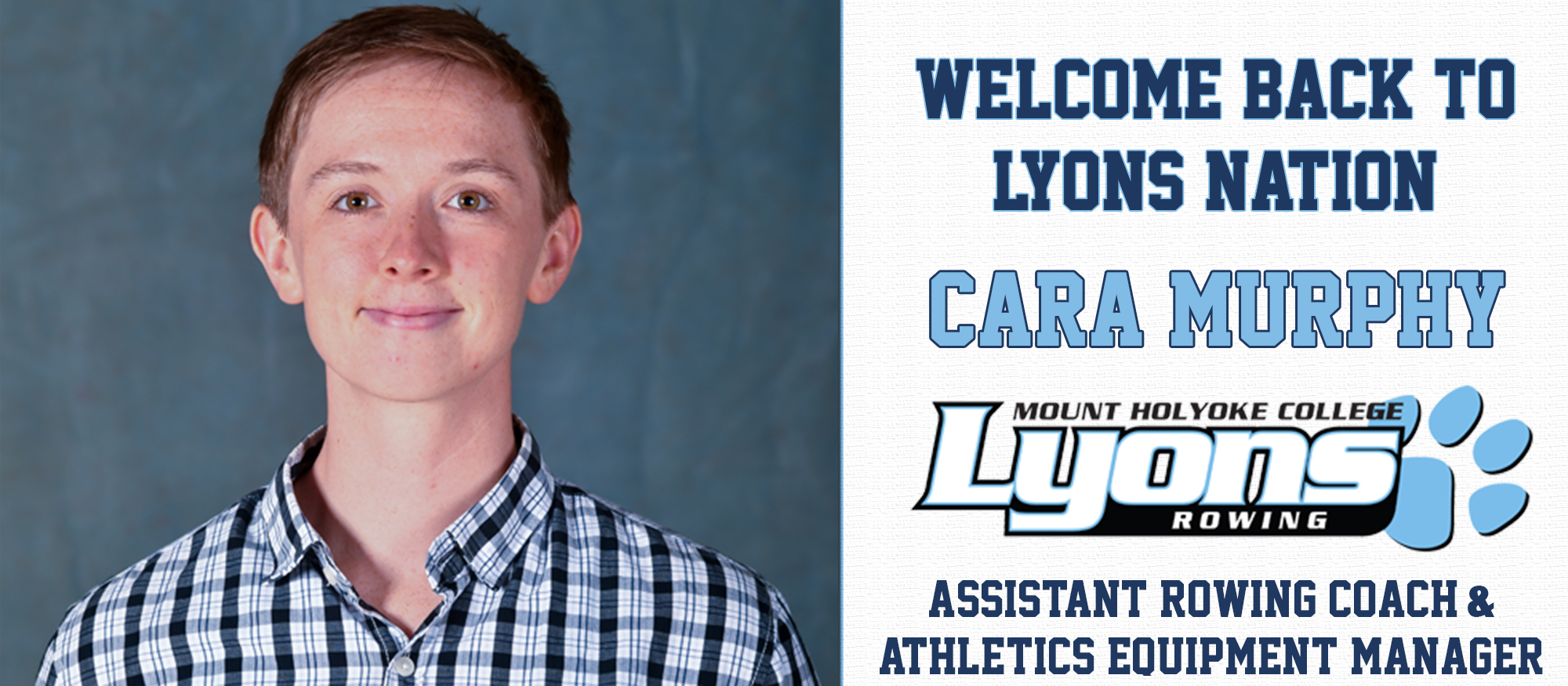 Welcome graphic for the Lyons rowing assistant coach, Cara Murphy