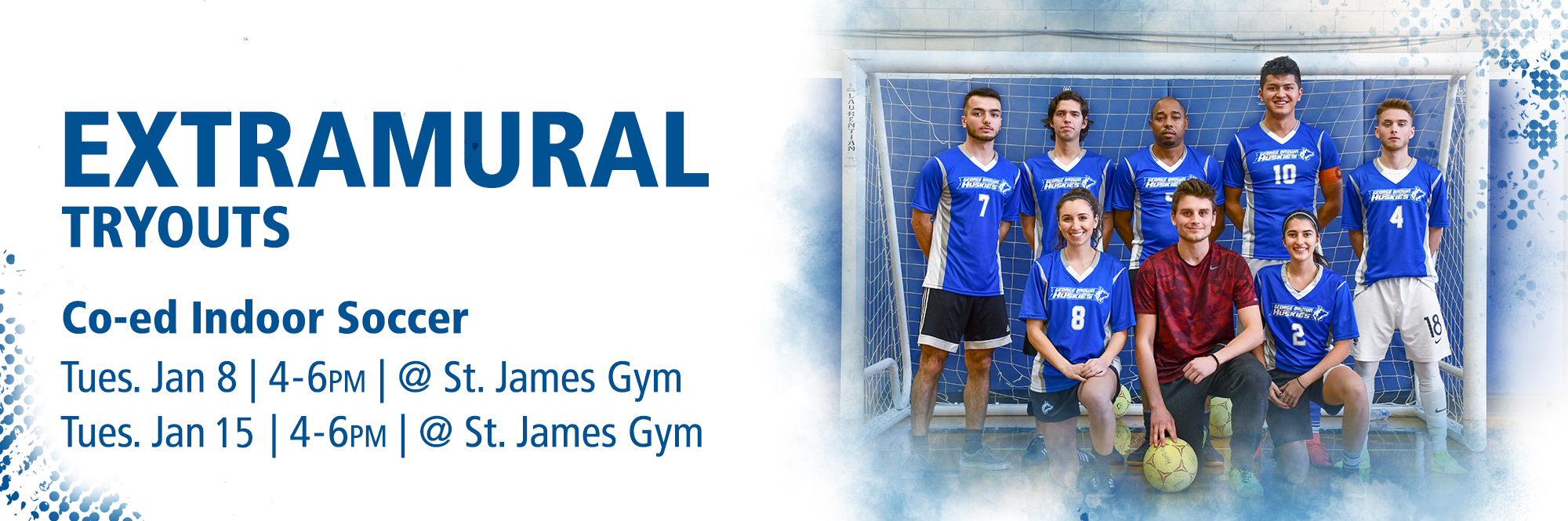TRYOUT DATES SET FOR GEORGE BROWN CO-ED EXTRAMURAL INDOOR SOCCER TEAM