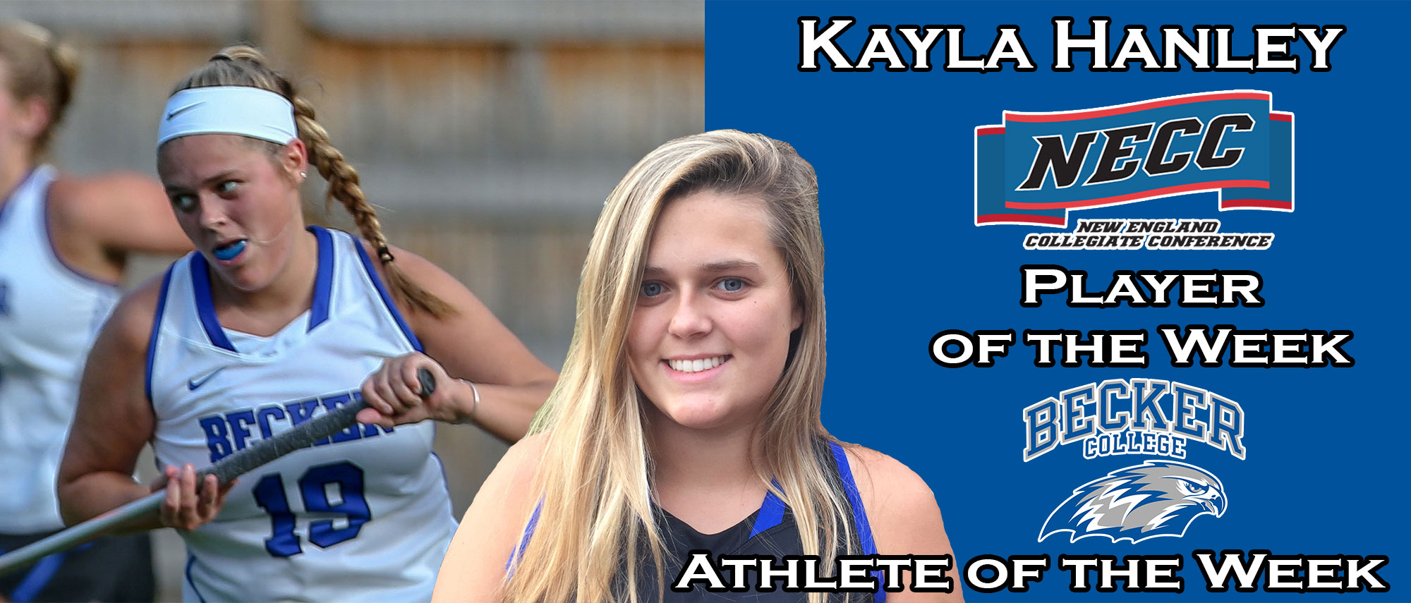 Kayla Hanley - NECC Player of the Week / Athlete of the Week