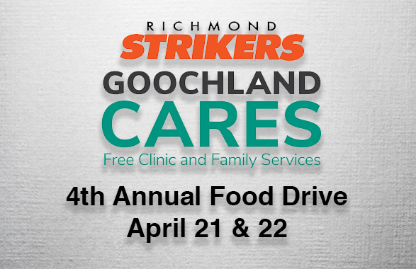 Strikers and GoochlandCares to Hold 4th Annual Food Drive April 21st & 22nd
